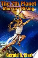 The 7th Planet, Mercury Rising