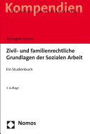 Zivil- und familienrechtliche Grundlagen der Sozialen Arbeit