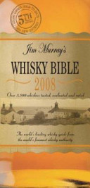 Jim Murray s Whisky Bible 2008