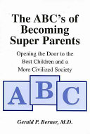 The ABC's of Becoming Super Parents