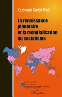 Pdf La renaissance planétaire et la mondialisation du socialisme Telecharger