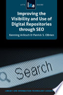 Improving The Visibility And Use Of Digital Repositories Through Seo Book PDF