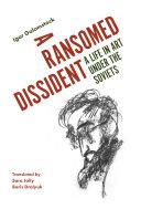 A Ransomed Dissident Pdf/ePub eBook