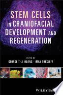 Stem Cells in Craniofacial Development and Regeneration Book