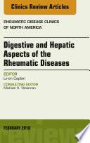 Digestive and Hepatic Aspects of the Rheumatic Diseases  An Issue of Rheumatic Disease Clinics of North America  E Book Book