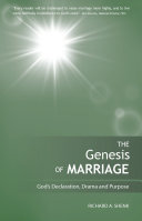 The Genesis of Marriage  A Drama Displaying the Nature and Character of God