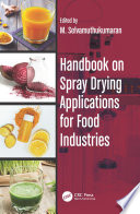 Handbook on Spray Drying Applications for Food Industries Book