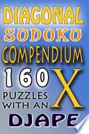 Diagonal Sudoku Compendium