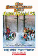 The Baby Sitters Club Super Special  3  Baby Sitters  Winter Vacation