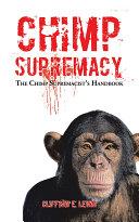 Chimp Supremacy