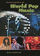 Encyclopedia Of World Pop Music 1980 2001