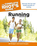 The Complete Idiot s Guide to Running  3rd Edition