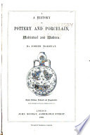 A History of Pottery and Porcelain  Medi  val and Modern Book PDF