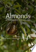 """Almonds: Botany, Production and Uses"" by Rafel Socias i Company, Thomas M Gradziel"