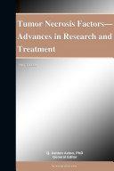 Tumor Necrosis Factors—Advances in Research and Treatment: 2012 Edition Pdf/ePub eBook