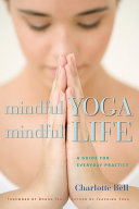 Mindful Yoga  Mindful Life