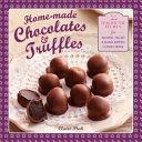 Home Made Chocolates and Truffles Book