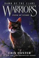 Warriors: Dawn of the Clans #6: Path of Stars Pdf/ePub eBook