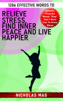 1286 Effective Words to Relieve Stress  Find Inner Peace and Live Happier