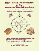How To Find The Treasures Of The Knights Of The Golden Circle
