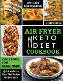 Air Fryer Keto Diet Cookbook