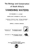 The Biology and Conservation of South Africa s Vanishing Waters