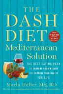 The DASH Diet Mediterranean Solution Pdf/ePub eBook