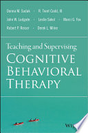 Teaching and Supervising Cognitive Behavioral Therapy