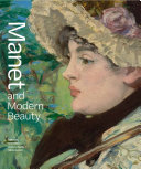 Manet and Modern Beauty