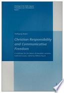 Christian Responsibility and Communicative Freedom