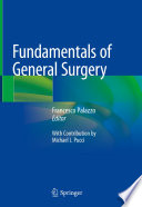 """Fundamentals of General Surgery"" by Francesco Palazzo, Michael J Pucci"