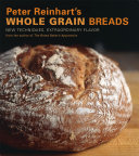 Pdf Peter Reinhart's Whole Grain Breads