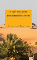 The Poetics of Radical Hope in Abderrhamane Sissako s Film Experience Book PDF