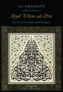 Al Ghazali   s adapted summary of Ihya Ulum al Din  The Forty Principles of the Religion