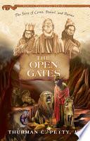 The Open Gates