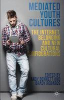 Mediated Youth Cultures Pdf/ePub eBook