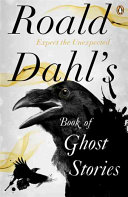 Roald Dahl S Book Of Ghost Stories
