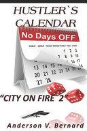 Hustler s Calendar  City on Fire 2