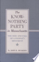 The Know-Nothing Party in Massachusetts