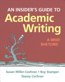 Insider's Guide to Academic Writing Brief & Documenting Sources in MLA Style: 2016 Update