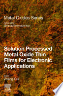 Solution Processed Metal Oxide Thin Films For Electronic Applications Book PDF