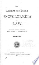 The American and English Encyclopedia of Law Book