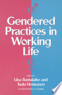 Gendered Practices in Working Life