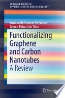 Functionalizing Graphene and Carbon Nanotubes