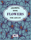 Flower Coloring Book For Adults Vol 2