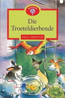 Books - Die Troeteldierbende | ISBN 9780195718201