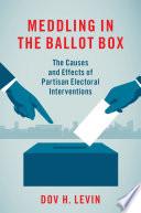 Meddling in the Ballot Box