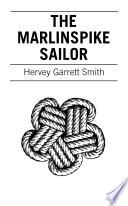 The Marlinspike Sailor
