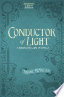 Conductor of Light (Free Short Story)
