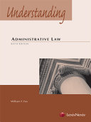 Understanding Administrative Law